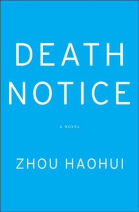 death notice zhou haohui 9780385543323
