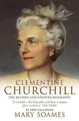 Clementine Churchill Mary Soames 9780385607414