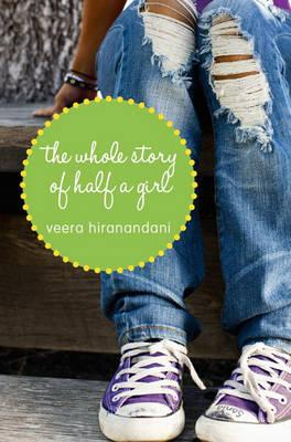 The Whole Story of Half a Girl