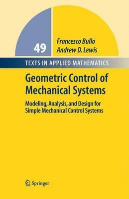 Geometric Control of Mechanical Systems