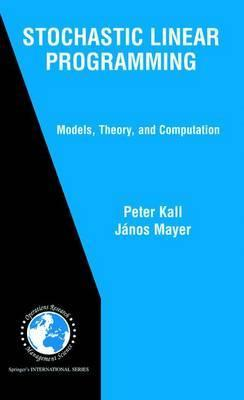 Stochastic Linear Programming Models Theory Computation