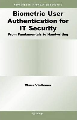 Biometric User Authentication for it Security
