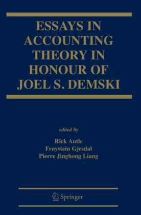 essays in accounting theory in honour of joel s demski rick  essays in accounting theory in honour of joel s demski