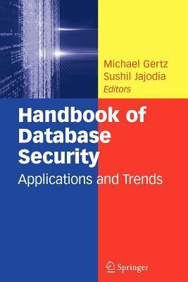 Handbook of Database Security