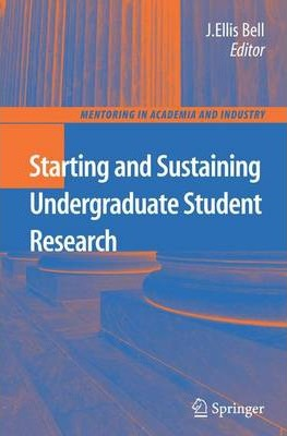 Starting and Sustaining Undergraduate Student Research: Preliminary Entry 2