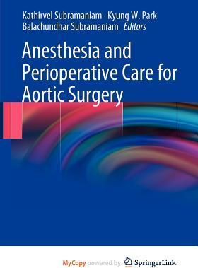 Anesthesia and Perioperative Care for Aortic Surgery