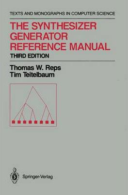 The Synthesizer Generator Reference Manual