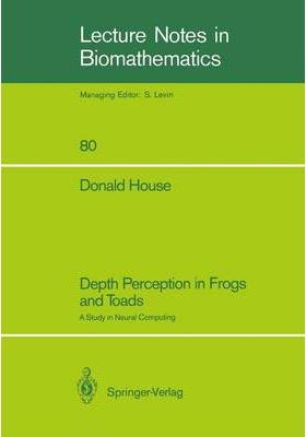 Depth Perception in Frogs and Toads: A Study in Neural Computing