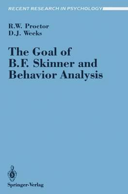 The Goal of B. F. Skinner and Behavior Analysis
