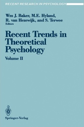 Recent Trends in Theoretical Psychology