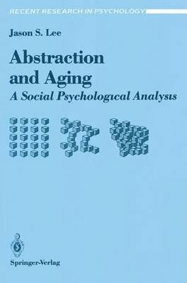 Abstraction and Aging  A Social Psychological Analysis