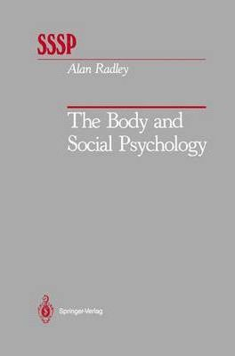 The Body and Social Psychology