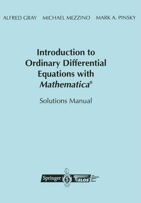Introduction to Ordinary Differential Equations with Mathematica (R)
