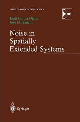 Noise in Spatially Extended Systems