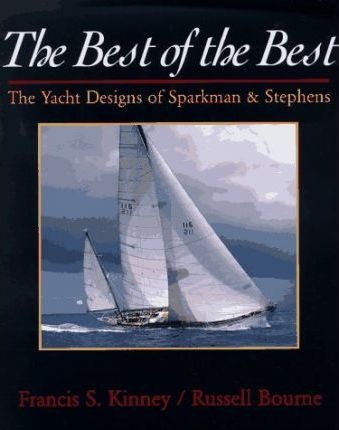 The Best of the Best: Yacht Designs of Sparkman and Stephens