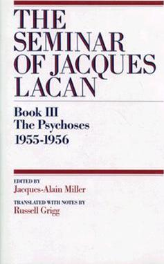 Book III The Psychoses, 1955-1956