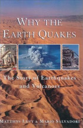 Why the Earth Quakes