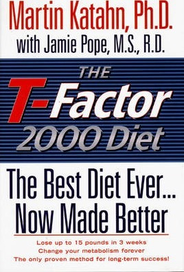 T-Factor 2000 : The Best Diet Ever...Now Made Better