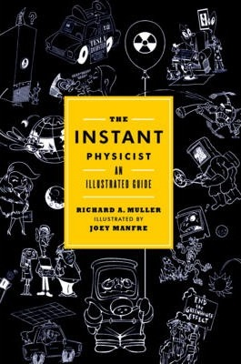 The Instant Physicist : An Illustrated Guide