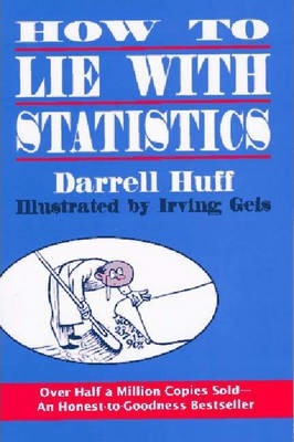 How to Lie with Statistics