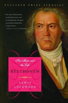 Beethoven : The Music and the Life