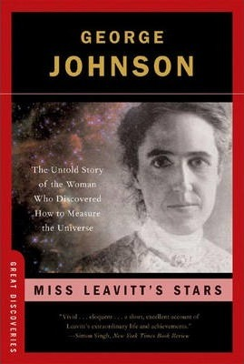 Miss Leavitt's Stars: The Untold Story of the Woman Who Discovered How to Measure the Universe