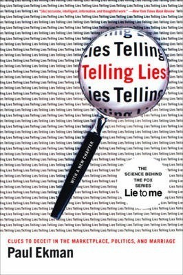 Telling Lies : Clues to Deceit in the Marketplace, Politics, and Marriage