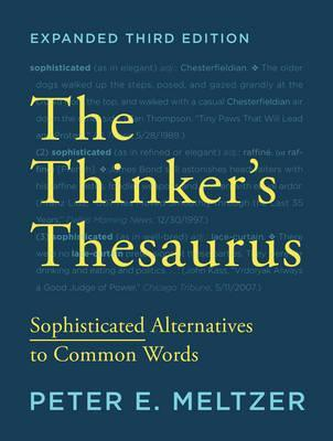 The Thinker's Thesaurus Sophisticated Alternatives to Common Words