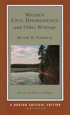 Walden / Civil Disobedience / and Other Writings