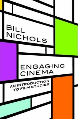 Engaging Cinema : An Introduction to Film Studies