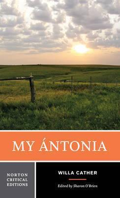 an overview of the criticisms of my antonia a novel by willa cather Unwrap a complete list of books by willa cather and 2013 - my antonia - a play adapted from the novel by 2009 - alexander's bridge by willa sibert cather.