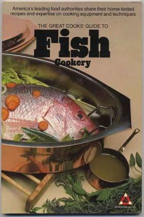 The Great Cooks' Guide to Fish Cookery