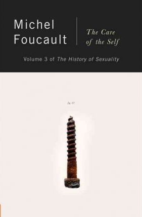 Hist of Sexuality 3 Care of Self