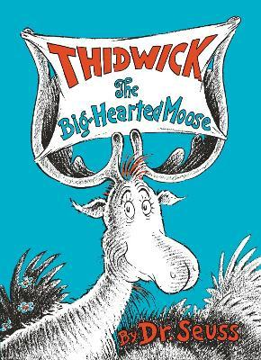 Thidwick, the Big-Hearted Moose