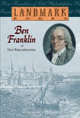 Ben Franklin Of Old Phila