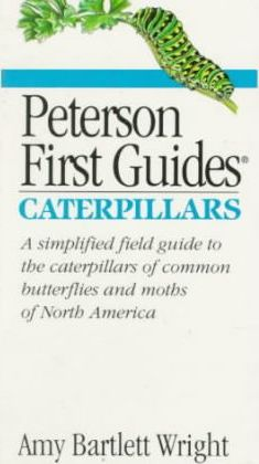 First Guide to Caterpillars of North America