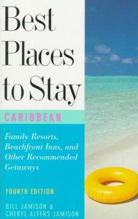 The Best Places to Stay in the Caribbean