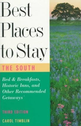 The Best Places to Stay in the South