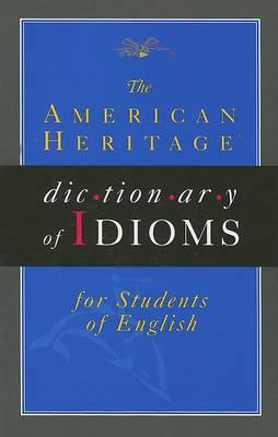 English as a Second Language Idioms Dictionary