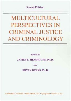 Multicultural Perspectives in Criminal Justice and Criminology