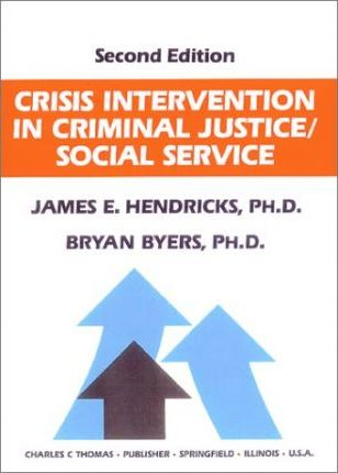 Crisis Intervention in Criminal Justice/Social Service