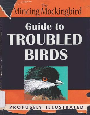 Guide To Troubled Birds