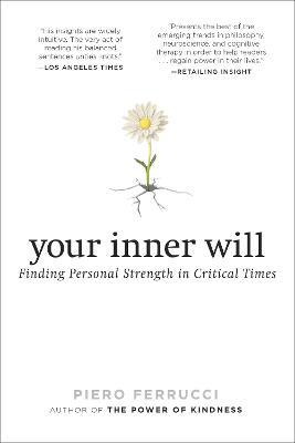 Your Inner Will : Finding Personal Strength in Critical Times