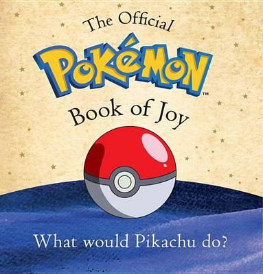 The Essential Pok mon Book of Joy