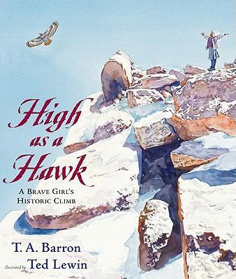 High as a Hawk  The Story of a Brave Young Girl and a Mountain Guide