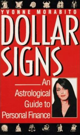 Dollar Signs: An Astrological Guide to Personal Finance