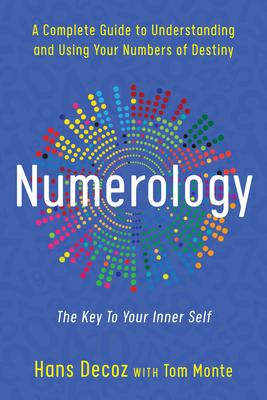 Numerology a Complete Guide to
