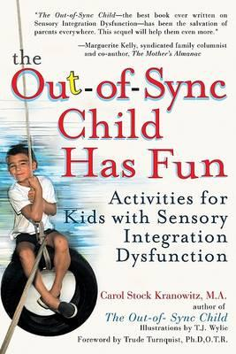 The Out-of-Sync Child Has Fun