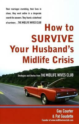 How to Survive Your Husband'S