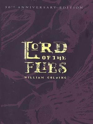 Lord of the Flies: 50th Anniversary Edition